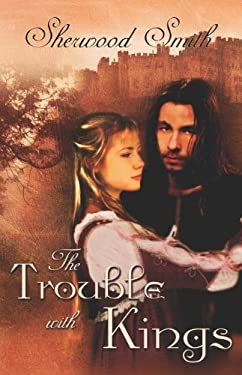 The Trouble with Kings 9781605040257