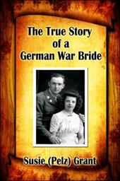 The True Story of a German War Bride