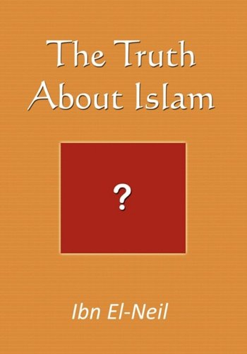 The Truth about Islam 9781606932599