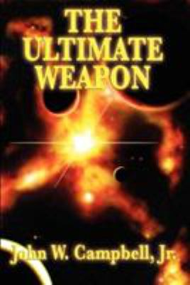The Ultimate Weapon 9781604596595