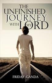 The Unfinished Journey with My Lord