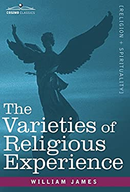 The Varieties of Religious Experience 9781602067288