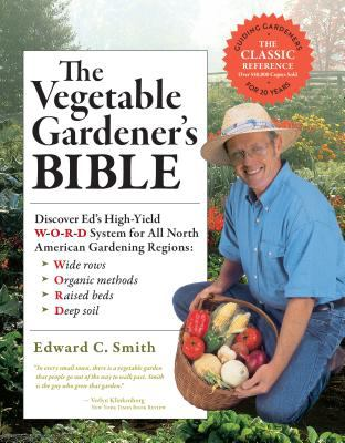 The Vegetable Gardener's Bible 9781603424769