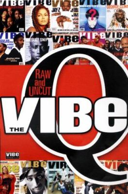 The Vibe Q: Raw and Uncut 9781601830029