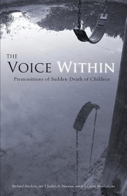The Voice Within: Premonitions of Sudden Death in Children 9781602470088
