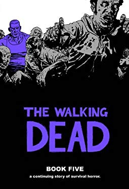 The Walking Dead Book 5 9781607061717
