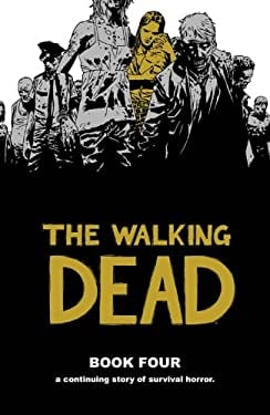 The Walking Dead, Book 4