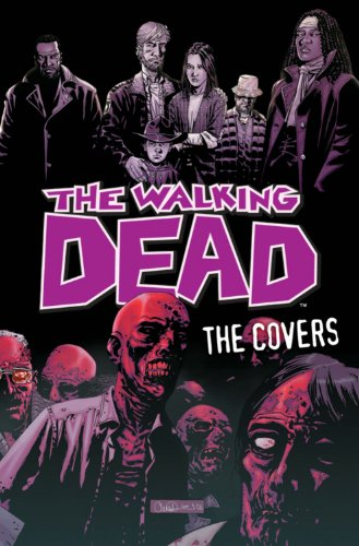 The Walking Dead: The Covers 9781607060024