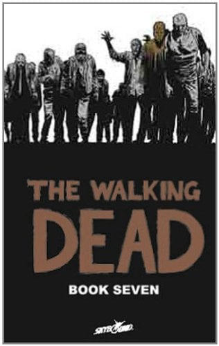 The Walking Dead, Book 7 9781607064398