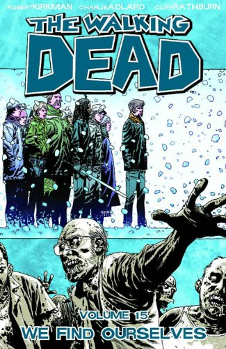 The Walking Dead Volume 15 Tp 9781607064404