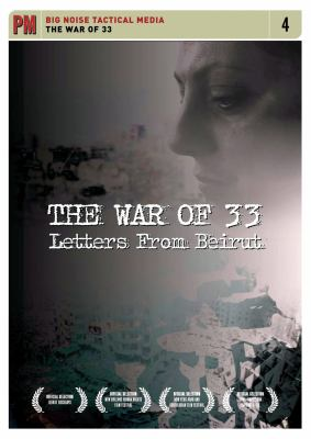 The War of 33: Letters from Beirut 9781604860139