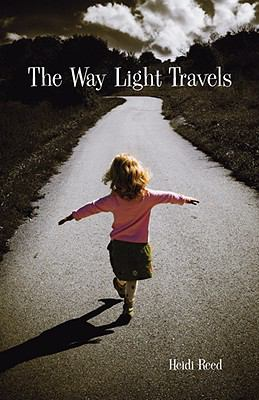 The Way Light Travels 9781605857176