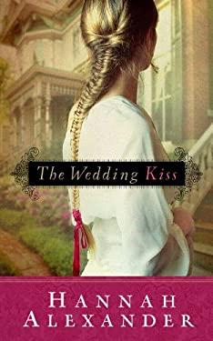 The Wedding Kiss 9781609363086