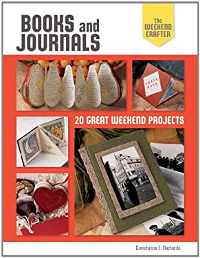Books and Journals: 20 Great Weekend Projects 9781600599941