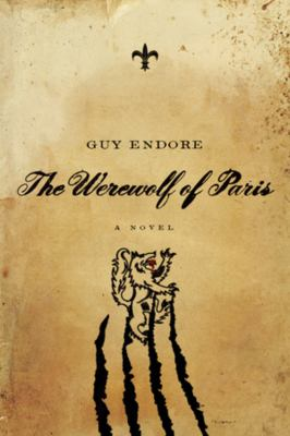 The Werewolf of Paris 9781605983530