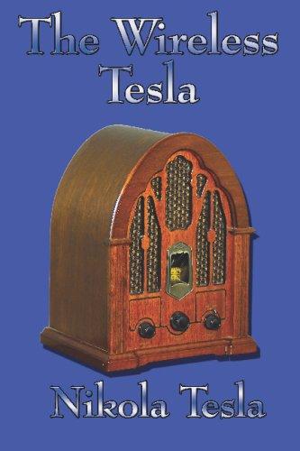 The Wireless Tesla 9781604590005