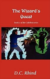 The Wizard's Quest: Book 2 of the Calebra Series 7382600