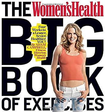 The Women's Health Big Book of Exercises 9781605295497