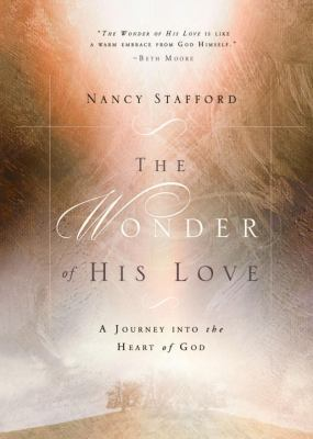 The Wonder of His Love 9781601424310