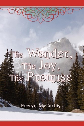 The Wonder, the Joy, the Promise Stories for Christmas 9781608606061