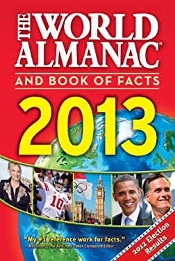 The World Almanac and Book of Facts 2013 9781600571619
