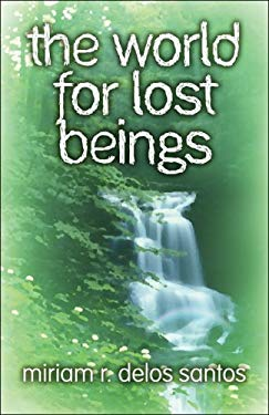 The World for Lost Beings 9781608360253