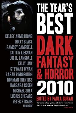 The Year's Best Dark Fantasy & Horror 9781607012337