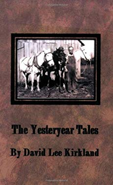 The Yesteryear Tales 9781606530009