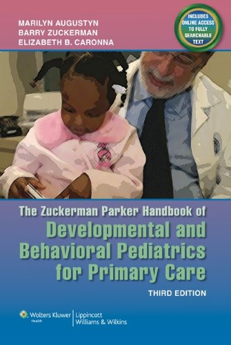 The Zuckerman Parker Handbook of Developmental and Behavioral Pediatrics for Primary Care 9781608319145
