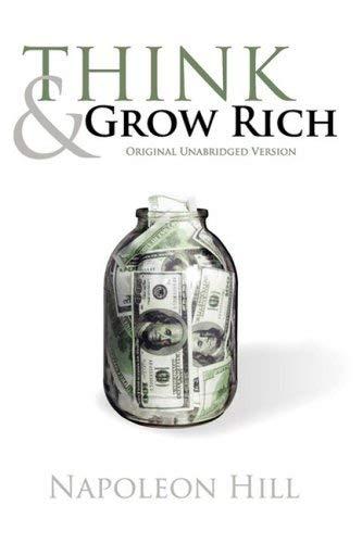 Think and Grow Rich (Original Unabridged Version) 9781608429981