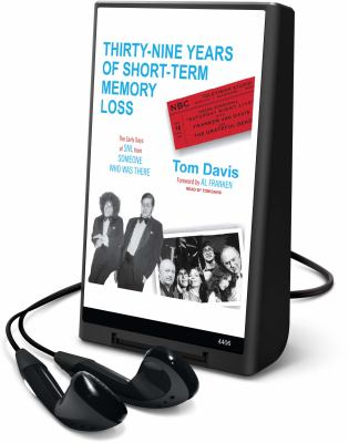 Thirty-Nine Years of Short-Term Memory Loss: The Early Days of SNL from Someone Who Was There [With Earbuds] 9781608478842