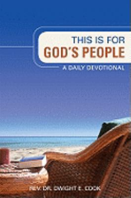 This Is for God's People: A Daily Devotional 9781606046333