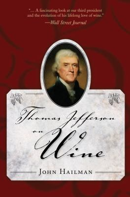 Thomas Jefferson on Wine 9781604733709