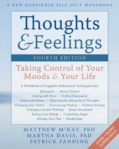 Thoughts & Feelings: Taking Control of Your Moods & Your Life 9781608822089