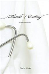 Threads of Destiny: A Surgeon's Odyssey