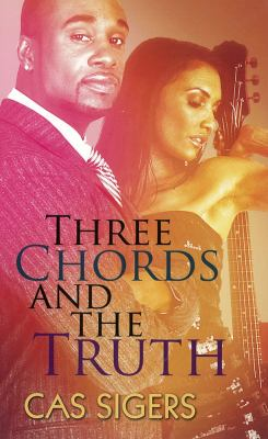 Three Chords and the Truth 9781601623713