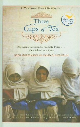 Three Cups of Tea: One Man's Mission to Promote Peace... One School at a Time 9781606862179