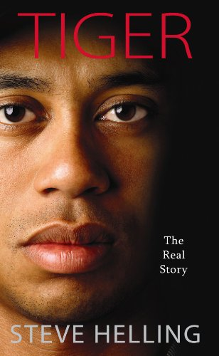 Tiger: The Real Story 9781602858411