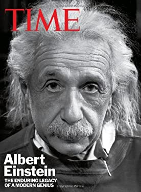 Time: Albert Einstein: The Enduring Legacy of a Modern Genius 9781603201735