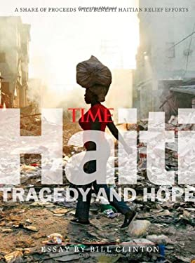 Time Earthquake Haiti: Tragedy and Hope 9781603201636