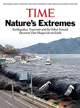 Time: Nature's Extremes: Earthquakes, Tsunamis and Other Natural Disasters That Shape Life on Earth 9781603202220