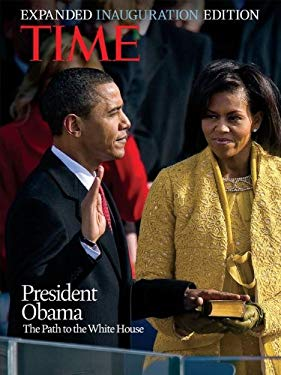 Time: President Obama: The Path to the White House 9781603200974