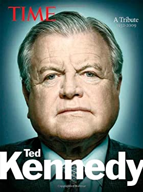 Time: Ted Kennedy: A Tribute 9781603201254