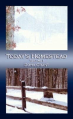Today's Homestead: Volume I