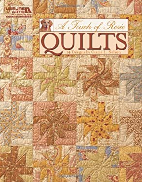 A Touch of Rosie Quilts 9781609000134