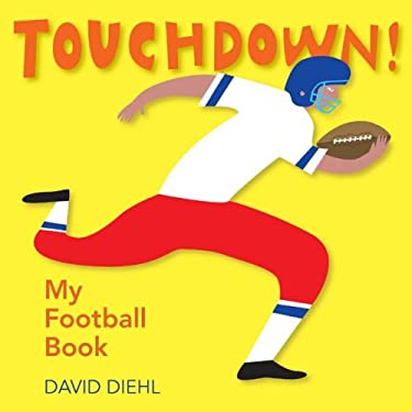 Touchdown! My Football Book 9781600592393