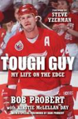 Tough Guy: My Life on the Edge 9781600785627