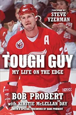 Tough Guy: My Life on the Edge 9781600786389