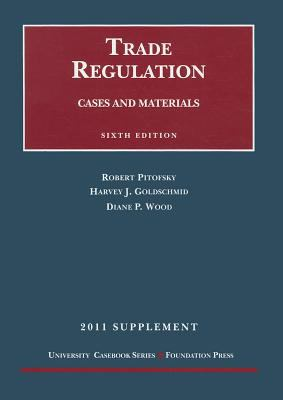Supplement to Cases and Materials on Trade Regulation 9781609300234