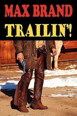 Trailin'! 9781604504095